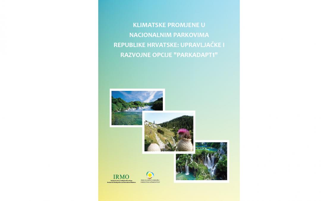 """Klimatske promjene u nacionalnim parkovima Republike Hrvatske: upravljačke i razvojne opcije """"Parkadapt1"""""""