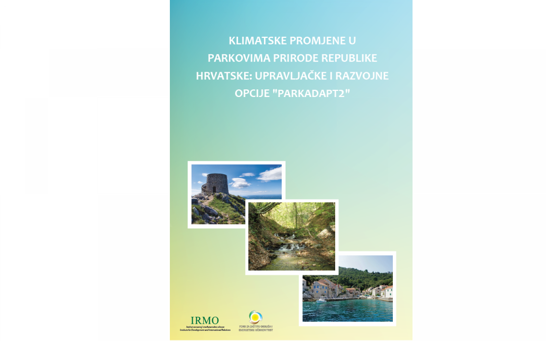 """Klimatske promjene u parkovima prirode Republike Hrvatske: upravljačke i razvojne opcije """"Parkadapt2"""""""