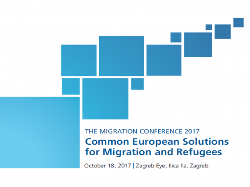 THE MIGRATION CONFERENCE 2017 Common European Solutions for Migration and Refugees
