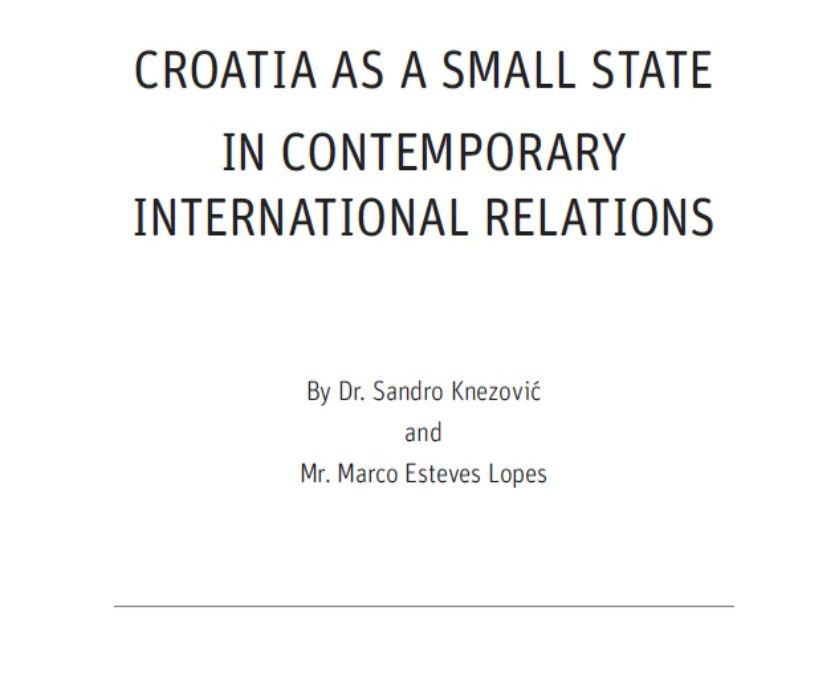 """Studija """"Croatia as a small state in contemporary international relations"""""""