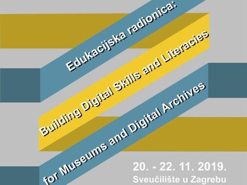Poziv za prijave na edukacijsku radionicu pod imenom 'Building Digital Skills and Literacies for Museums and Digital Archives'