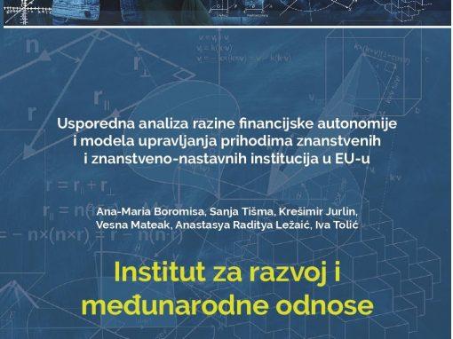 Usporedna analiza razine financijske autonomije i modela upravljanja prihodima znanstvenih i znanstveno-nastavnih institucija u EU-u