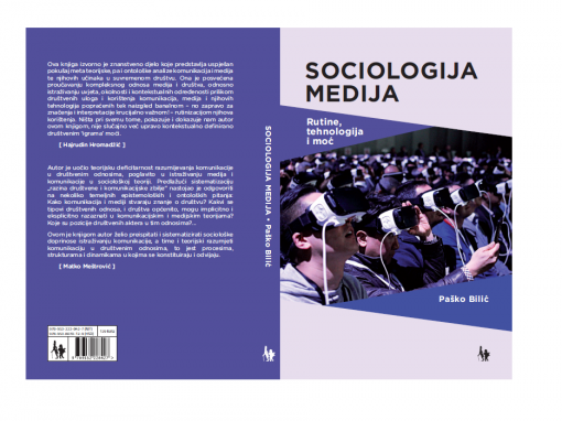 Paško Bilić published monograph  the Sociology of Media: Routines, Technology and Power