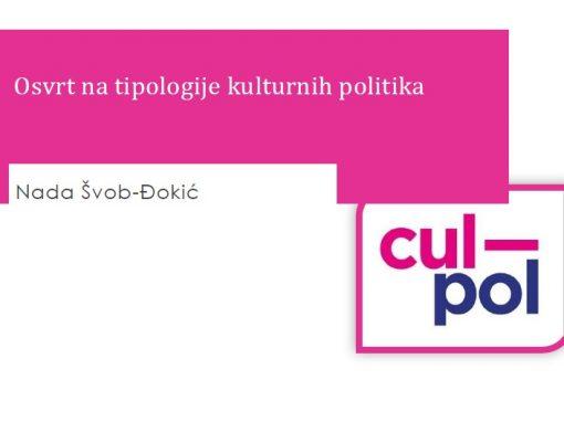 """CULPOL ANALITIČKI OSVRT 1 """"Osvrt na tipologije kulturnih politika"""""""