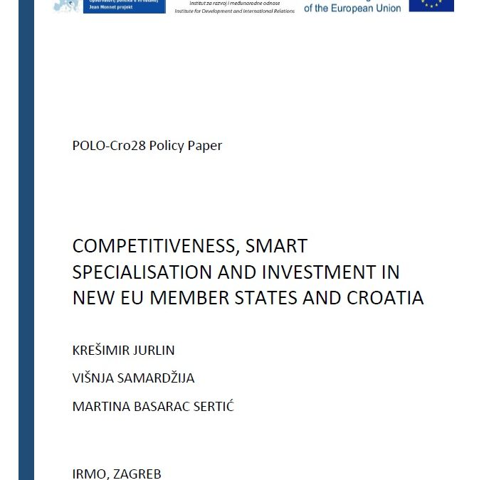 "The policy paper ""Competitiveness, Smart Specialisation and Investment in New EU Member States and Croatia"""