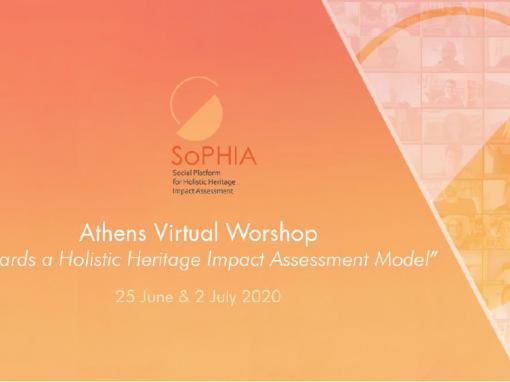 "SoPHIA Virtual Workshop ""Towards a Holistic Heritage Impact Assessment Model"" held"