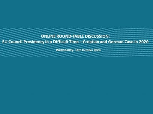 """On-line discussion entitled """"EU Council Presidency in a Difficult Time - Croatian and German Case in 2020"""""""