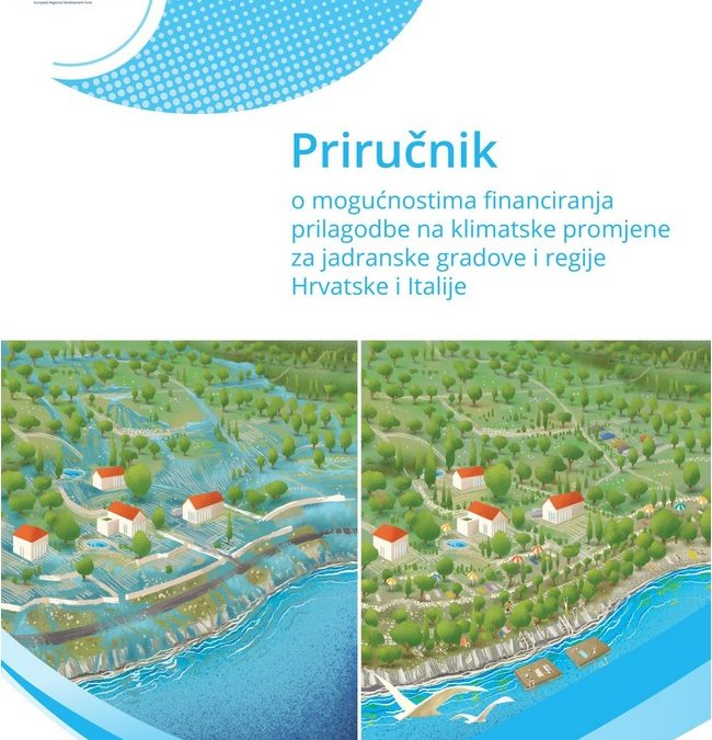 A Handbook on the Possibilities of Financing Climate Adaptation Measures for Adriatic Cities and Regions in Croatia and Italy