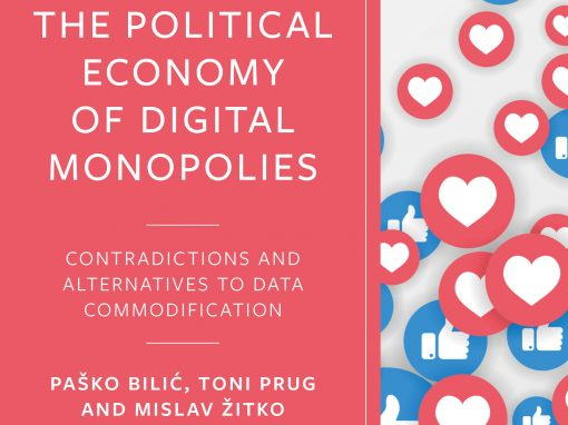 """Monograph """"The Political Economy of Digital Monopolies: Contradictions and alternatives to data commodification"""""""