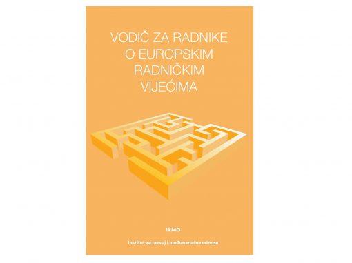 Objavljena publikacija Vodič za radnike o europskim radničkim vijećima